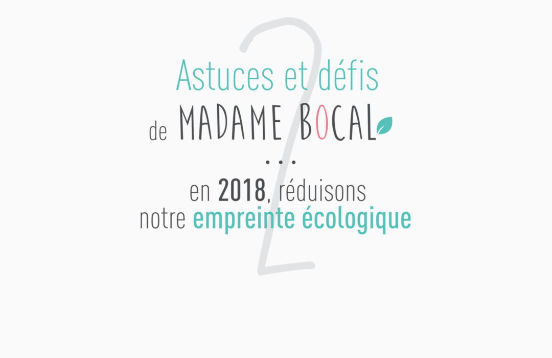Astuce 2… pour une année 2018 plus durable !